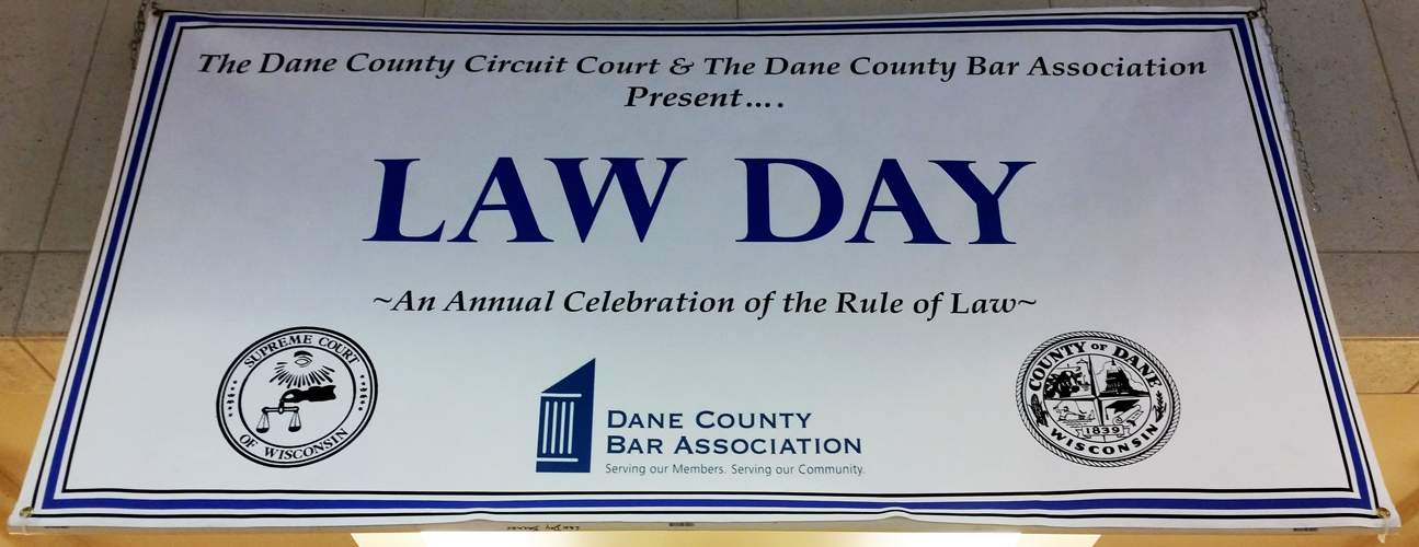 Law Day banner at dane county courthouse
